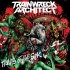 Trainwreck Architect - Traits of the Sick