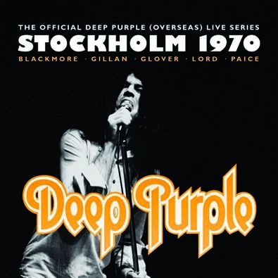 Deep Purple - Live in Stockholm 1970