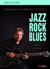 Jazz Rock Blues Volume I