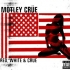 Motley Crüe: Red, White & Crue