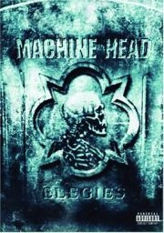 MACHINE HEAD: Elegies (DVD)