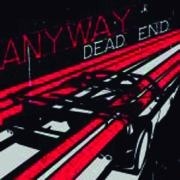 ANYWAY: Dead End