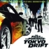 OST: The Fast And The Furious - Tokyo Drift