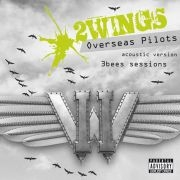 2Wings: 3bees sessions (Overseas Pilots - acoustic version)