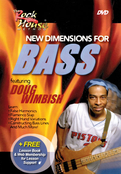 Rock House - Doug Wimbish - New Dimensions for Bass