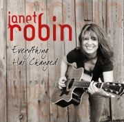 Janet Robin: Everything Has Changed