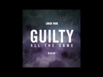VIDEO: Linkin Park - Guilty All The Same (audio)